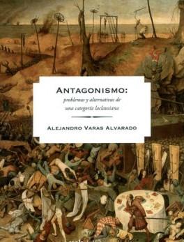 ANTAGONISMO PROBLEMAS Y ALTERNATIVAS DE UNA CATEGORIA LACLAUSIANA