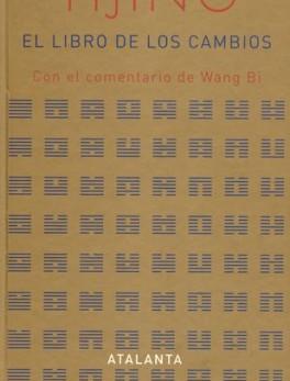 LIBRO DE LOS CAMBIOS CON EL COMENTARIO DE WANG BI, EL