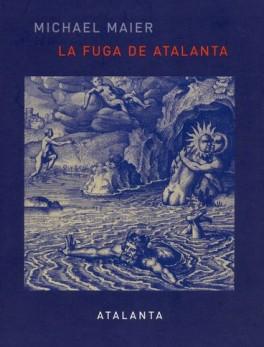 FUGA DE ATALANTA (1ª ED)(+CD), LA