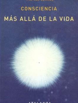 CONSCIENCIA MAS ALLA DE LA VIDA (3ª ED)