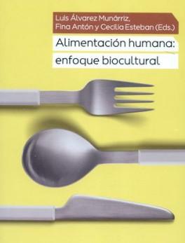 ALIMENTACION HUMANA. ENFOQUE BIOCULTURAL