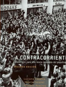 A CONTRACORRIENTE MATERIALES PARA UNA TEORIA RENOVADA DEL POPULISMO