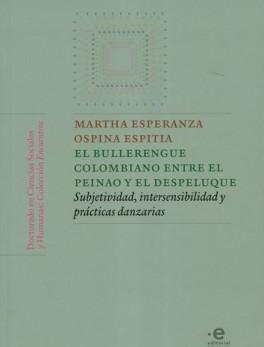 BULLERENGUE COLOMBIANO ENTRE EL PEINAO Y EL DESPELUQUE, EL