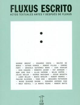 FLUXUS ESCRITO ACTOS TEXTUALES ANTES Y DESPUES DE FLUXUS