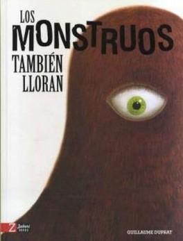 MONSTRUOS TAMBIEN LLORAN, LOS