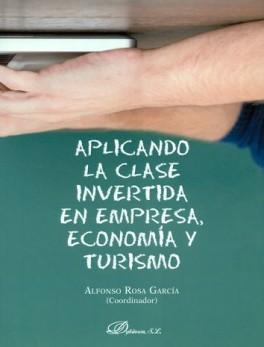 APLICANDO LA CLASE INVERTIDA EN EMPRESA ECONOMIA Y TURISMO