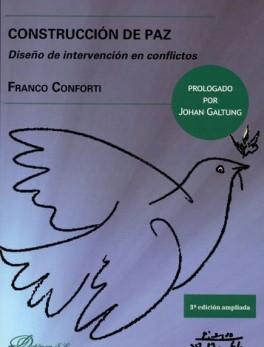 CONSTRUCCION DE PAZ (3ª ED) DISEÑO DE INTERVENCION EN CONFLICTOS