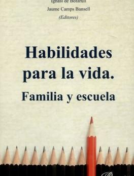 HABILIDADES PARA LA VIDA FAMILIA Y ESCUELA
