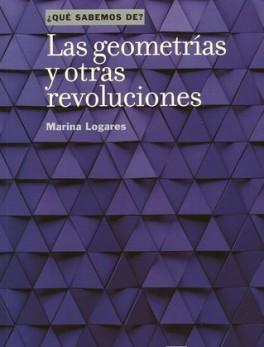 GEOMETRIAS Y OTRAS REVOLUCIONES, LAS