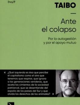 ANTE EL COLAPSO. POR LA AUTOGESTION Y POR EL APOYO MUTUO