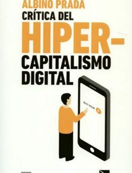 CRITICA DEL HIPER CAPITALISMO DIGITAL