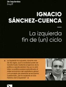IZQUIERDA FIN DE UN CICLO, LA