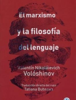 MARXISMO Y LA FILOSOFIA (3ª ED) DEL LENGUAJE, EL