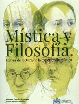 MISTICA Y FILOSOFIA CLAVES DE LECTURA DE LA EXPERIENCIA MISTICA