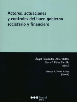 ACTORES ACTUACIONES Y CONTROLES DEL BUEN GOBIERNO SOCIETARIO Y FINANCIERO