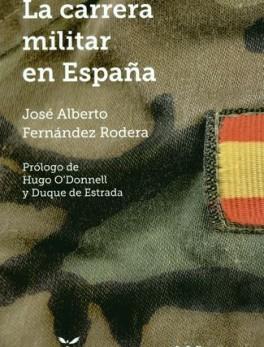 CARRERA MILITAR EN ESPAÑA, LA