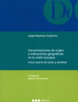 DENOMINACIONES DE ORIGEN E INDICACIONES GEOGRAFICAS EN LA UNION EUROPEA