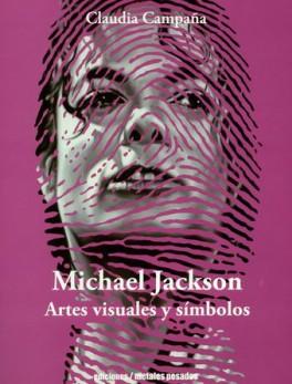 MICHAEL JACKSON ARTES VISUALES Y SIMBOLOS