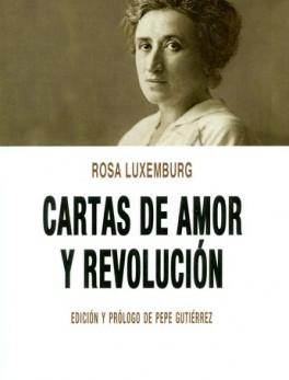 CARTAS DE AMOR Y REVOLUCION