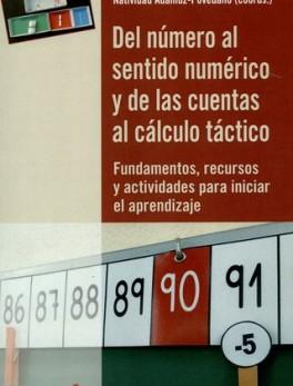 DEL NUMERO AL SENTIDO NUMERICO Y DE LAS CUENTAS AL CALCULO TACTICO