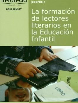 FORMACION DE LECTORES LITERARIOS EN LA EDUCACION INFANTIL