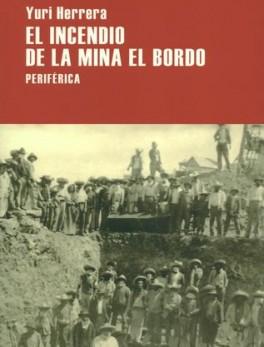 INCENDIO DE LA MINA EL BORDO, EL