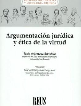 ARGUMENTACION JURIDICA Y ETICA DE LA VIRTUD
