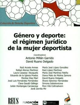 GENERO Y DEPORTE EL REGIMEN JURIDICO DE LA MUJER DEPORTISTA