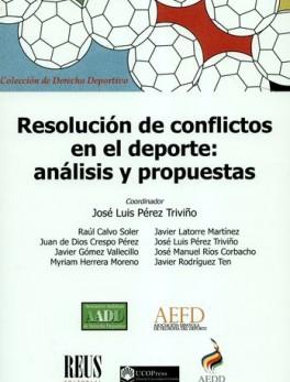 RESOLUCION DE CONFLICTOS EN EL DEPORTE ANALISIS Y PROPUESTAS