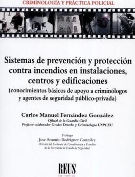 SISTEMAS DE PREVENCION Y PROTECCION CONTRA INCENDIOS EN INSTALACIONES CENTROS Y EDIFICACIONES