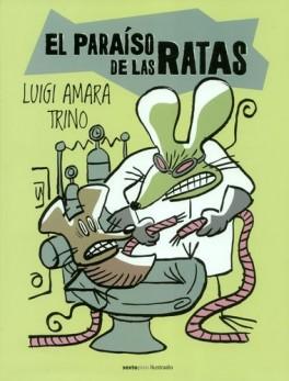 PARAISO DE LAS RATAS, EL