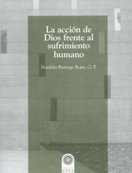 ACCION DE DIOS FRENTE AL SUFRIMIENTO HUMANO, LA