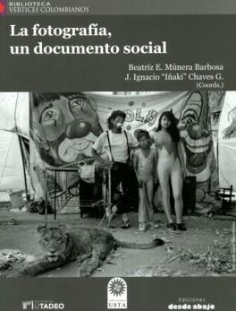 FOTOGRAFIA UN DOCUMENTO SOCIAL, LA