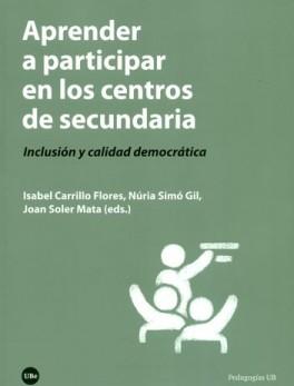 APRENDER A PARTICIPAR EN LOS CENTROS DE SECUNDARIA INCLUSION Y CALIDAD DEMOCRATICA