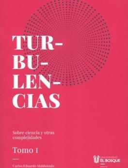 TURBULENCIAS (I) SOBRE CIENCIA Y OTRAS COMPLEJIDADES