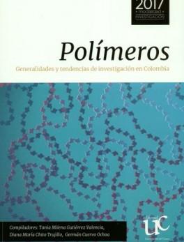 POLIMEROS. GENERALIDADES Y TENDENCIAS DE INVESTIGACION EN COLOMBIA