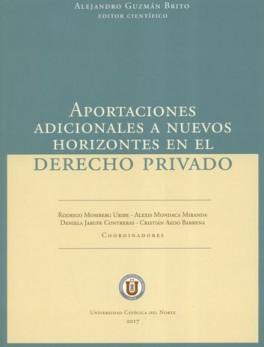 APORTACIONES ADICIONALES A NUEVOS HORIZONTES EN EL DERECHO PRIVADO