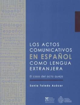 ACTOS COMUNICATIVOS EN ESPAÑOL COMO LENGUA EXTRANJERA, LOS