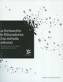 FORMACION DE EDUCADORES. UNA MIRADA CULTURAL, LA