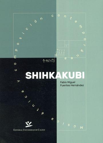 SHIHKAKUBI MUSICA ETNICA Y COMPOSICION CONTEMPORANEA