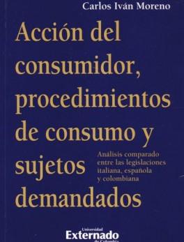 ACCION DEL CONSUMIDOR PROCEDIMIENTOS DE CONSUMO Y SUJETOS DEMANDADOS