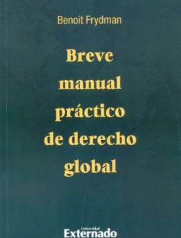 BREVE MANUAL PRACTICO DE DERECHO GLOBAL