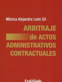 ARBITRAJE DE ACTOS ADMINISTRATIVOS CONTRACTUALES