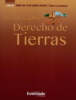 LECTURAS SOBRE DERECHO DE TIERRAS (III)
