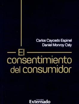CONSENTIMIENTO DEL CONSUMIDOR, EL