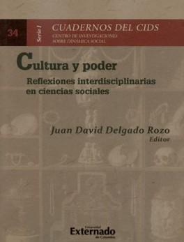 CULTURA Y PODER. REFLEXIONES INTERDISCIPLINARIAS EN CIENCIAS SOCIALES