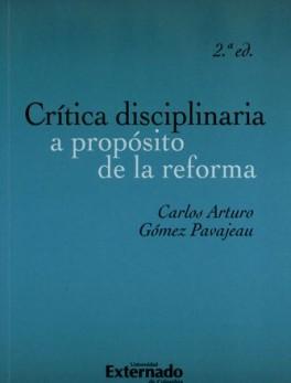 CRITICA DISCIPLINARIA A PROPOSITO DE LA REFORMA