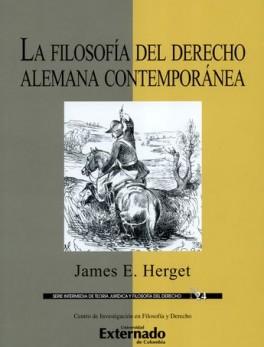 FILOSOFIA DEL DERECHO ALEMANA CONTEMPORANEA, LA