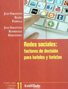 REDES SOCIALES FACTORES DE DECISION PARA HOTELES Y TURISTAS
