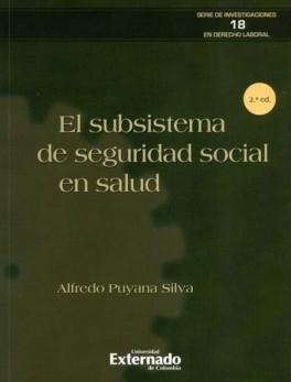SUBSISTEMA DE SEGURIDAD (2ª ED) SOCIAL EN SALUD, EL
